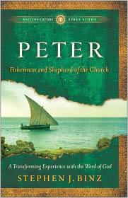 Peter: Fisherman and Shepherd of the Church